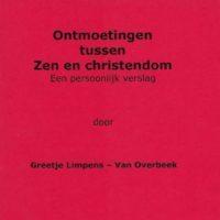 Greet Limpens _ Ontmoetingen tussen Zen en Christendom _ voorblad