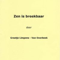 Greet Limpens _ Zen is breekbaar _ voorblad